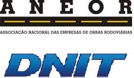 Primeira reunião da nova diretoria da ANEOR com a Diretoria Executiva do DNIT.