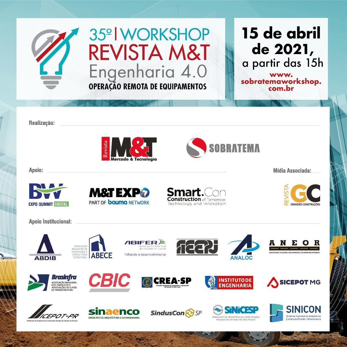 O 35º WORKSHOP REVISTA M&T - ENGENHARIA 4.0 OPERAÇÃO REMOTA DE EQUIPAMENTOS