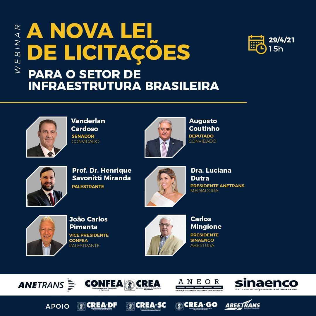 WEBINAR - A NOVA LEI DE LICITAÇÕES PARA O SETOR DE INFRAESTRUTURA BRASILEIRA